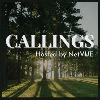 Callings (hosted by NetVUE)