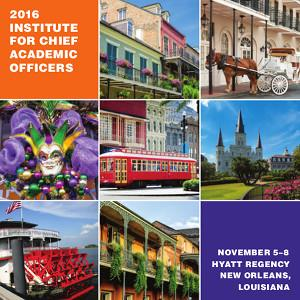 2016 Institute for Chief Academic Officers to Examine 'New Realities, New Solutions'